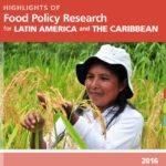 Highlights of Food Policy Research for Latin America and the Caribbean