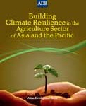 Building Climate Change Resilience in the Agriculture Sector
