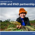 Highlights of the IFPRI and IFAD Partnership
